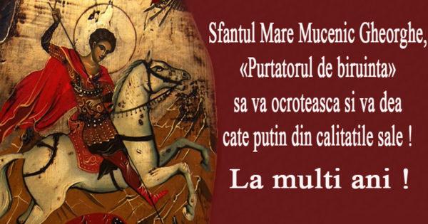 La multi ani de Sfântul Gheorghe, o sărbătoare cu multe tradiții, superstiții și obiceiuri